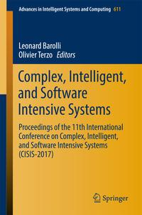 Complex,Intelligent,andSoftwareIntensiveSystemsProceedingsofthe11thInternationalConferenceonComplex,Intelligent,andSoftwareIntensiveSystems(CISIS-2017)