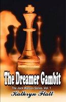 Dreamer Gambit: Book 1 Jack Watson Series
