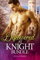Deflowered At Knight Bundle
