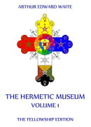 The Hermetic Museum, Volume 1