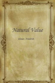 Natural Value【電子書籍】[ Wieser ]