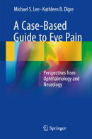 A Case-Based Guide to Eye Pain