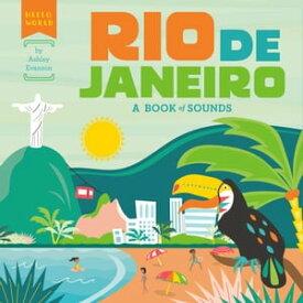 Rio de JaneiroA Book of Sounds【電子書籍】[ Ashley Evanson ]
