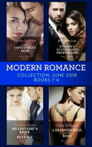 Modern Romance Collection: June 2018 Books 1 - 4: Da Rocha's Convenient Heir / The Tycoon's Scandalous Propo…