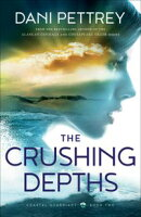 The Crushing Depths (Coastal Guardians Book #2)