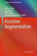 Assistive Augmentation
