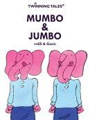 Twinning Tales: Mumbo & Jumbo