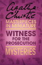 The Witness for the Prosecution: An Agatha Christie Short Story【電子書籍】[ Agatha Christie ]