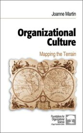 Organizational CultureMapping the Terrain【電子書籍】[ Dr. Joanne Martin ]