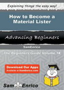 How to Become a Material Lister