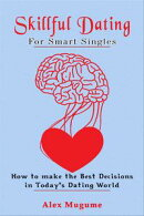 SKillful Dating For Smart Singles