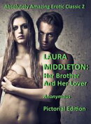 Laura Middleton: Her Brother and Her Lover (Illustrated)