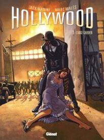 Hollywood vol.3L'ange gardien【電子書籍】[ Jack Manini ; Marc Males ]