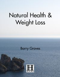 NaturalHealthandWeightLoss
