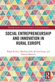 Social Entrepreneurship and Innovation in Rural Europe【電子書籍】[ Ralph Richter ]