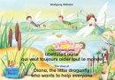 L'histoire de la petite libellule Laurie qui veut toujours aider tout le monde. Francais-Anglais. / The stor…