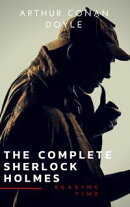 Sherlock Holmes: The Complete Collection (Illustrated)