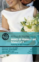 Brides of Penhally Bay - Vol 2: The Doctor's Royal Love-Child / Nurse Bride, Bayside Wedding / Single Dad Se…