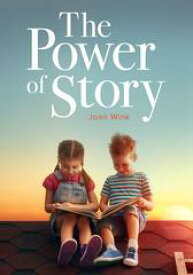 The Power of Story【電子書籍】[ Joan Wink Ph.D. ]