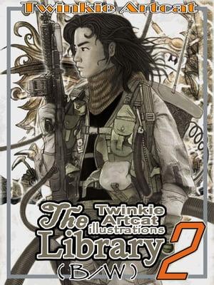 The Twinkie Artcat Illustration Library 2 (B/W)【電子書籍】[ Twinkie Artcat ]