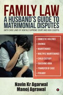 Family Law: A Husband's Guide to Matrimonial Disputes• Domestic Violence• Divorce• Maintenance• Multiple…