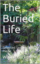 The Buried Life: Selected Stories and Prose