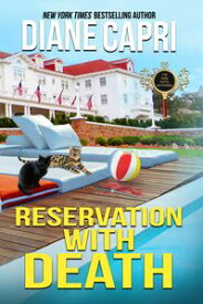 Reservation with DeathA Park Hotel Mystery【電子書籍】[ Diane Capri ]