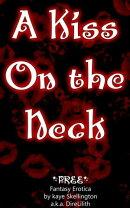 A Kiss On The Neck (Short Fantasy Erotica)