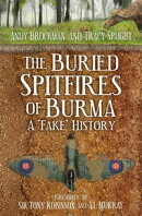 The Buried Spitfires of Burma