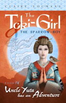 The Toki-Girl and the Sparrow-Boy, Book 4: Uncle Yuta Has an Adventure
