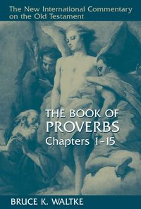 TheBookofProverbs,Chapters1-15