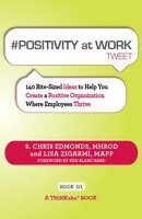 #POSITIVITY AT WORK tweet Book01