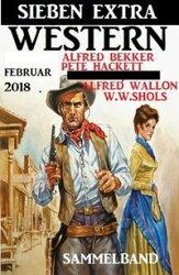 Sammelband - Sieben Extra Western Februar 2018
