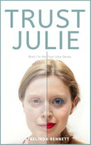 Trust Julie (Book 1 in the Trust Julie Series)