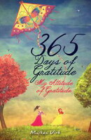 365 Days of Gratitude: My Attitude of Gratitude