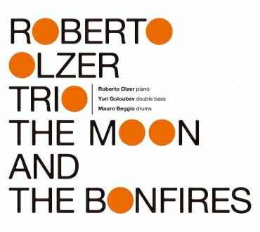 【澤野工房 Jazz Collection】「THE MOON AND THE BONFIRES」ロベルト・オルサー・トリオ【RCP】【クロネコDM便】