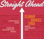 「STRAIGHTAHEAD」エルマー・ブラス・トリオ