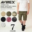 AVIREX (アビレックス アヴィレックス) AVIREX USA BASIC MILITARY CARGO FATIGUE SHORTS カーゴ ショーツ ショートパンツ ハーフパンツ 短パン 迷