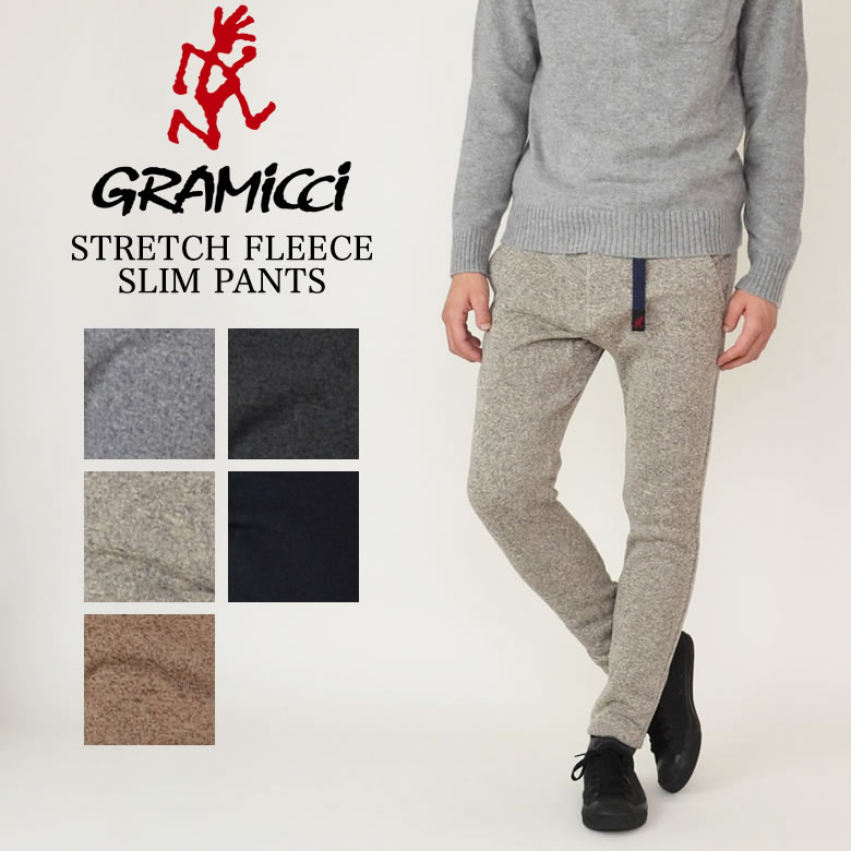 GRAMICCI グラミチ FLEECE SLIM PANTS フリーススリムパンツ ストレッチパンツ クライミングパンツ GMP-17F006 17FW新作モデル
