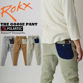 【10%OFFクーポン対象!3/1(日) AM0:00-2(月) AM9:59まで】ROKX ロックス THE GOOSE PANT グースパンツ ポーラーテック RXMF191067