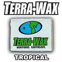 Terrawax tropical