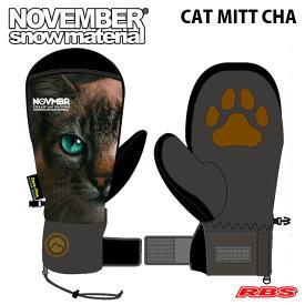 NOVEMBER グローブ CAT MITT CHA キャットミット チャ タイプ MITT ミトンタイプ 【ノーベンバー ノベンバー】【スノーボード グローブ】【21-22 日本正規品 予約商品】