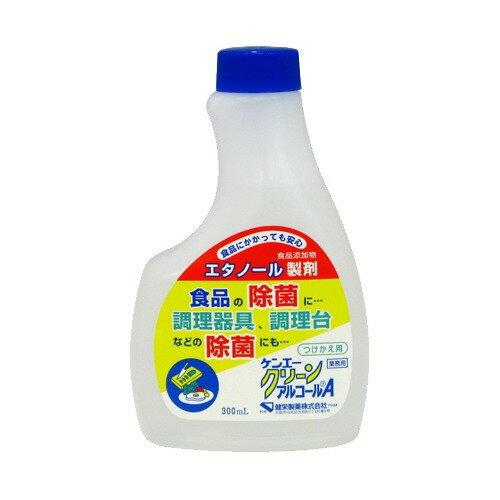 ケンエークリーンアルコールA 詰替用 300ml 健栄製薬【ポイント10倍】