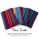ポールスミス Paul Smith マフラー Neon College Raschel Scarf ストール S30 ラッピング【送料無料】