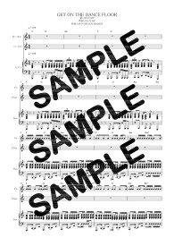 【ダウンロード楽譜】 GET ON THE DANCE FLOOR/DA PUMP(ピアノ弾き語り譜 初級1)