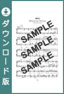 【ダウンロード楽譜】 RPG/SEKAI NO OWARI(ピアノソロ譜 初級2)
