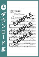 【ダウンロード楽譜】 YES-YES-YES/オフコース(ピアノソロ譜 中級1)
