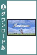 [Wii U] Xenoblade ゼノブレイド (ダウンロード版)  ※2,000ポイントまでご利用可