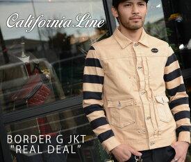 """【CALIFORNIA LINE/カリフォルニアライン】ジャケット/BORDER G JKT """"REAL DEAL"""""""