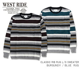 【WEST RIDE/ウエストライド】セーター/ CLASSIC RIB RUG L/S SWEATER★REAL DEAL